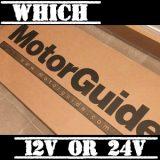 #4 モーターガイドフットコン 12Vか24Vどちらを買う?